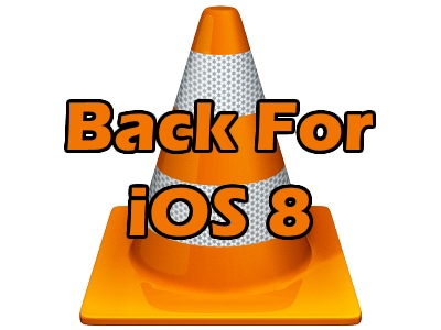 VLC Media Player is back for iOS 8